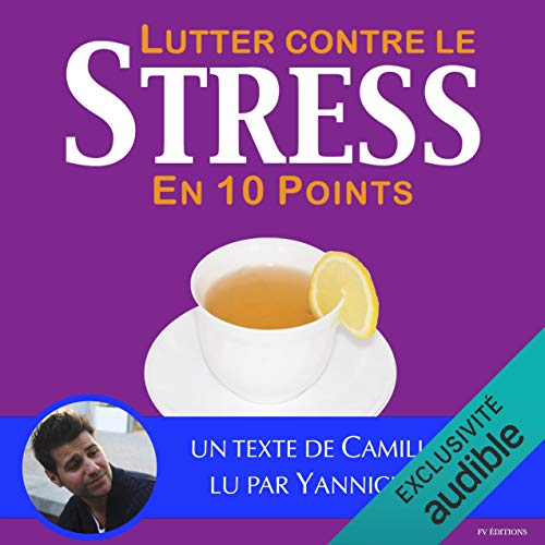 Couverture de Lutter contre le stress en dix points