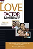 "The Love Factor in Marriage: Explore What You Need to Know Before You Say, ""I Do"" (English Edition)"