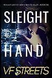 Sleight of Hand: Vigilante Justice Series: Bristol Kelley - Book One