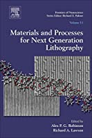 Materials and Processes for Next Generation Lithography (Volume 11) (Frontiers of Nanoscience, Volume 11)