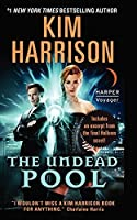 The Undead Pool by Kim Harrison(2014-07-29)