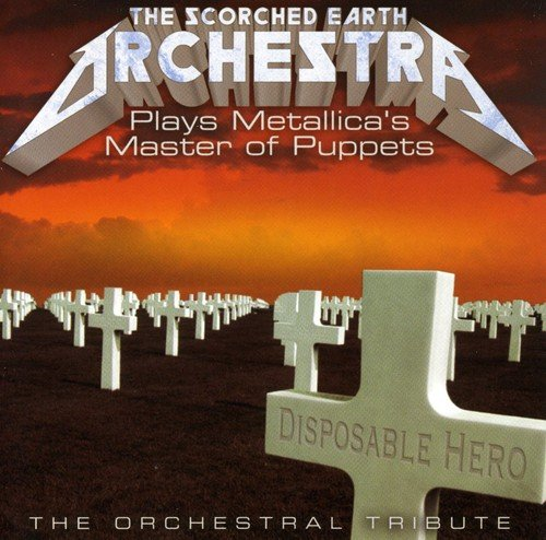 Price comparison product image The Scorched Earth Orchestra Plays Metallica's Master of Puppets