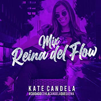 Mix Reyna del Flow: Depredador / Reflejo / Fenix