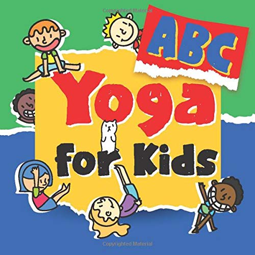 ABC Yoga for Kids: ABC Yoga Books For Toddlers and Kids Preschoolers