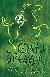 Oath Breaker: Book 5 (Chronicles of Ancient Da)