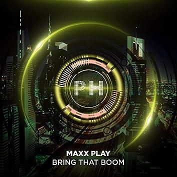 Bring That Boom (Radio Edit)