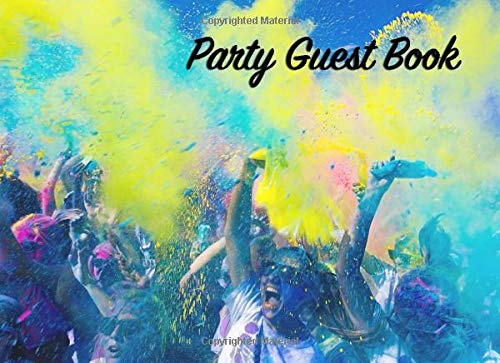 Party Guest Book: Fun bright neon party guest book for any tween or teenager -  100 pages Size 8.25 inches By 6 inches, Paperback cover.