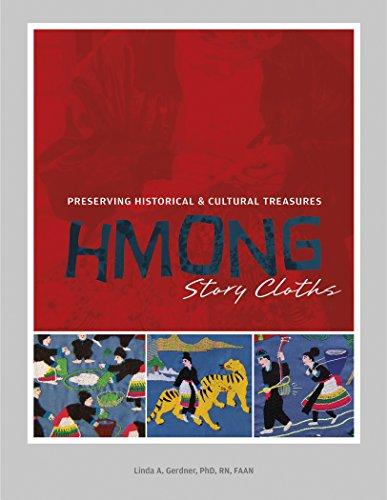 Hmong Story Cloths: Preserving Historical & Cultural Treasures