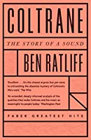 Coltrane: The Story of a Sound (Faber Greatest Hits)