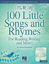 First, We Sing! 100 Little Songs And Rhymes (primary K-2 Collection): For Reading, Writing and More