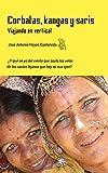 Corbatas, kangas y saris: Viajando en vertical