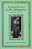 The Selected Journals of L.m. Montgomery: 1929-1935