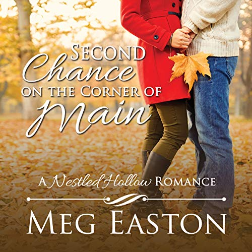 Second Chance on the Corner of Main     Nestled Hollow Romance Series, Book 1              By:                                                                                                                                 Meg Easton                               Narrated by:                                                                                                                                 Courtney Lucien                      Length: 5 hrs and 51 mins     2 ratings     Overall 3.5