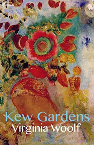 Kew Gardens (Annotated) (English Edition)