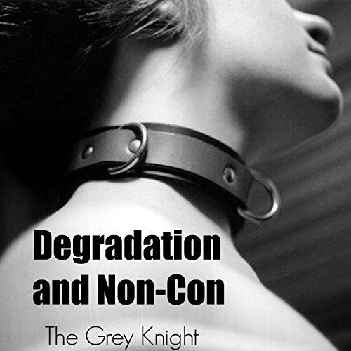 Degradation and Non-Con audiobook cover art