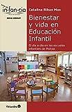 Bienestar y vida en Educación Infantil. El día a día en las escuelas infantiles de Pistoia (Temas de Infancia)