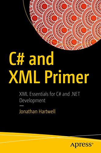 C# and XML Primer (English Edition)