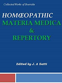 Collected Works of Boericke: Homeopathy Materia Medica & Repertory