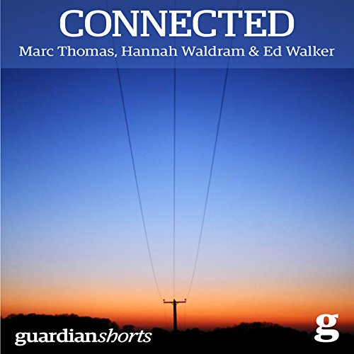 Connected     The Power of Modern Community              By:                                                                                                                                 Marc Thomas,                                                                                        Hannah Waldram,                                                                                        Ed Walker                               Narrated by:                                                                                                                                 Anna Parker-Naples                      Length: 1 hr and 29 mins     1 rating     Overall 4.0