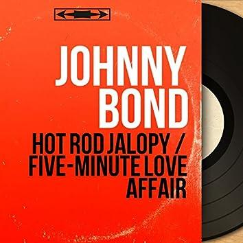 Hot Rod Jalopy / Five-Minute Love Affair (Mono Version)