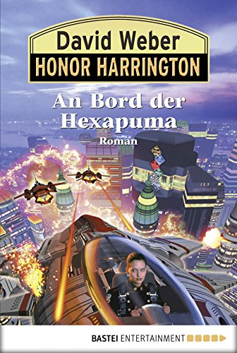 Honor Harrington: An Bord der Hexapuma: Bd. 20. Roman
