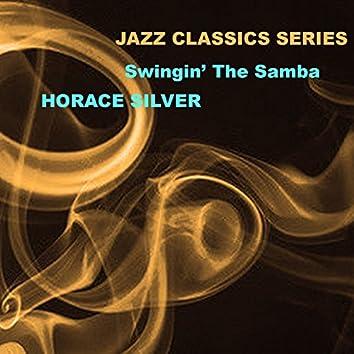 Jazz Classics Series: Swingin' the Samba