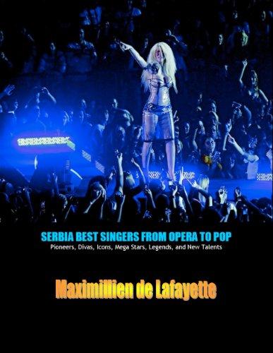 SERBIA BEST SINGERS FROM OPERA TO POP: Pioneers, Divas, Icons, Mega Stars,...