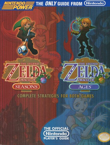 Legend of Zelda: Oracle of Seasons and Oracles of Ages: The Official Nintendo Player's Guide