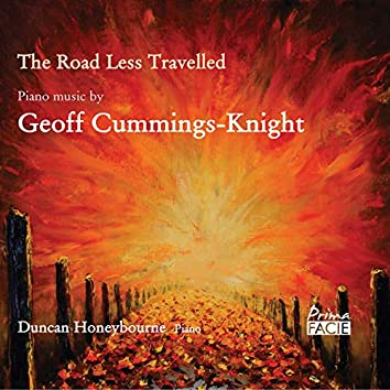 The Road Less Travelled: Piano Music by Geoff Cummings-Knight