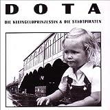 Songtexte von Dota - Dota die Kleingeldprinzessin & die Stadtpiraten