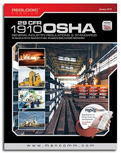 JAN 2019 OSHA General Industry 29 CFR 1910 Regulations and Standards 1/19