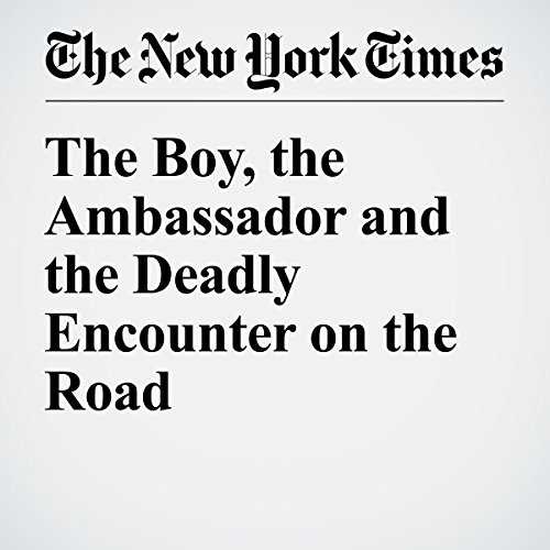The Boy, the Ambassador and the Deadly Encounter on the Road audiobook cover art