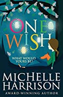 One Wish (13 Treasures Prequel)