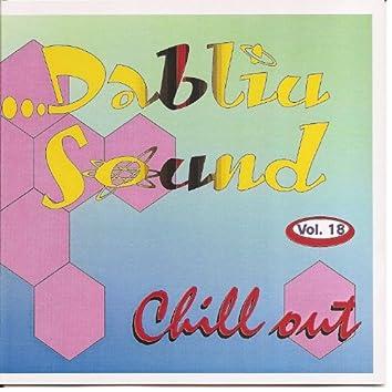 Dabliu Sound Vol 18. Chill Out