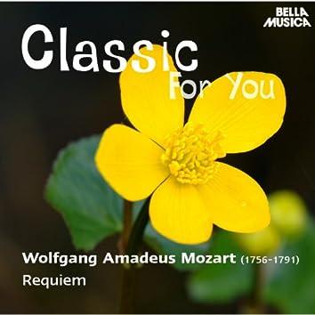 Classic for You: Mozart: Requiem