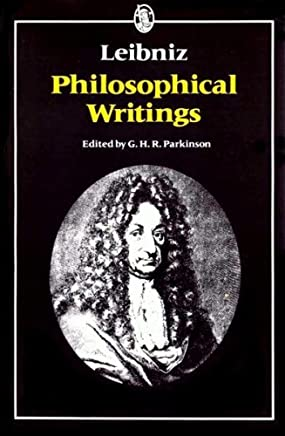 Leibniz: Philosophical Writings (Everymans University Library) by Freiherr von Leibniz Gottfried Wilhelm (1973-08-01)