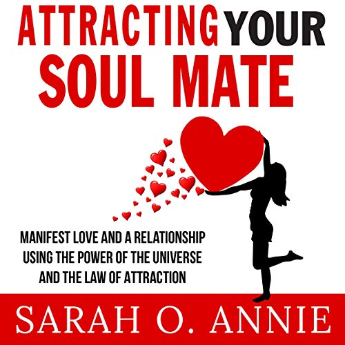 Attracting Your Soul Mate audiobook cover art