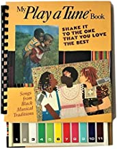 My Play a Tune Book: Shake It to the One That You Love the Best