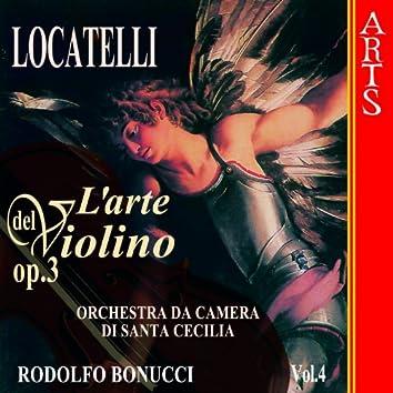 Locatelli: L'Arte Del Violino Op. 3  - Vol. 4