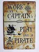 キャプテンのように働く海賊バーのように遊ぶ男性女性のためのヴィンテージメタルティンサインマン洞窟、バーのための壁の装飾、トイレ、レストラン、カフェパブ、12x8インチ