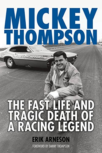 Mickey Thompson: The Fast Life and Tragic Death of a Racing Legend (English Edition)