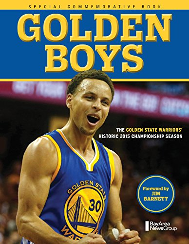Golden Boys: The Golden State Warriors' Historic 2015 Championship Season (English Edition)