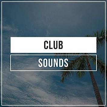 # Club Sounds