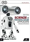 Scienza e tecnologie applicate. Eletronica ed elettrotecnica. Per le Scuole superiori. Con e-book. Con espansione online