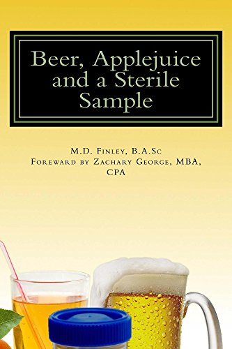 Beer, Applejuice and a Sterile Sample (English Edition)