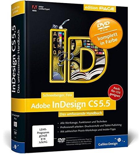 Adobe InDesign CS5.5: Das umfassende Handbuch – auch für CS5 geeignet (Galileo Design)
