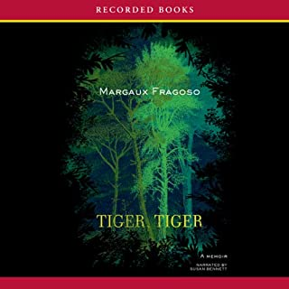 Tiger, Tiger     A Memoir              By:                                                                                                                                 Margaux Fragoso                               Narrated by:                                                                                                                                 Susan Bennett                      Length: 12 hrs and 13 mins     144 ratings     Overall 4.3