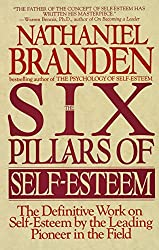 Top 10 self esteem books on overcoming an inferiority complex the six pillars of self esteem by nathaniel branden fandeluxe Image collections