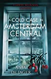 A Cold Case in Amsterdam Central (Lotte Meerman Book 2) (English Edition)