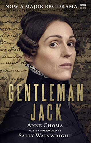 Gentleman Jack: The Life and Times of Anne Lister The Official Companion to the BBC Seriesの詳細を見る